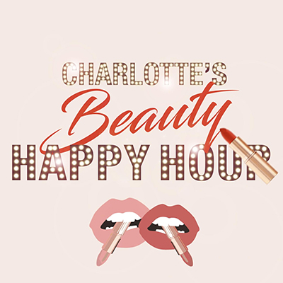 CHARLOTTE TILBURY即将举办Charlotte's Beauty Happy Hour